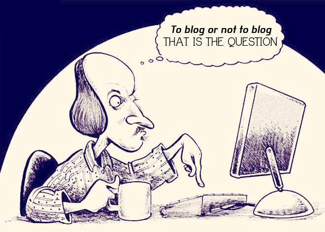 To Blog or Not to Blog, That is the Question