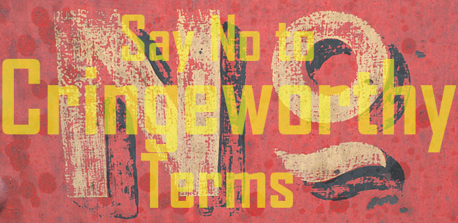 cringeworthy_terms